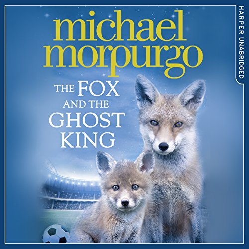 The Fox and the Ghost King                   By:                                                                                                                                 Michael Morpurgo                               Narrated by:                                                                                                                                 Jot Davies                      Length: 44 mins     49 ratings     Overall 4.4