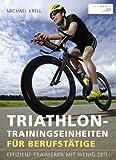 Triathlon-Trainingseinheiten für Berufstätige - Michael Krell