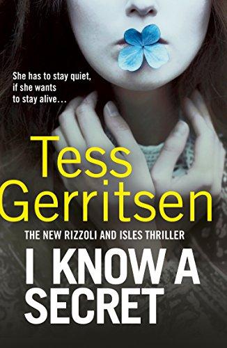 Yo sé un secreto de Tess Gerritsen