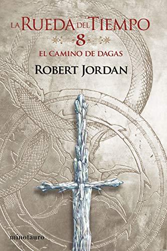 La Rueda del Tiempo nº 08/14 El Camino de Dagas (Biblioteca Robert...