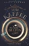 Zum Kaffee bei Mr. Dalton: Dunkle Magie (Die Asperischen Magier, Band 5)