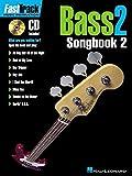 Fast Track Bass 2 Songbook Two Bgtr Book/Cd (Fast Track (Hal Leonard))