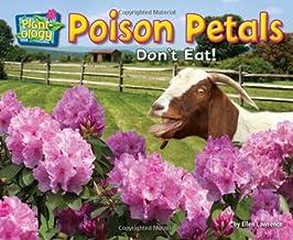 Poison Petals: Don't Eat!