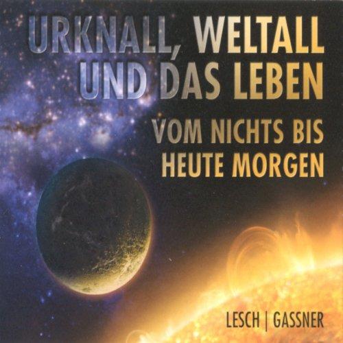Urknall, Weltall und das Leben audiobook cover art