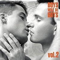 Boys Will Be Boys 2