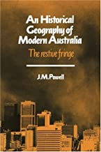 An Historical Geography of Modern Australia: The Restive Fringe: 11