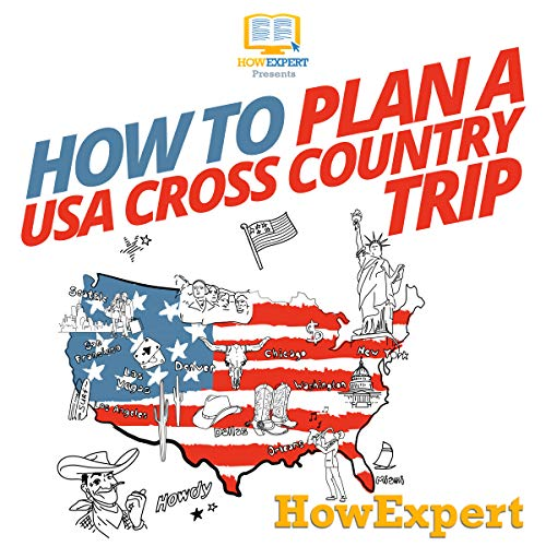 How to Plan a USA Cross Country Trip audiobook cover art