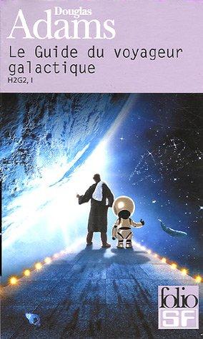 H2G2 Le Guide du voyageur galactique, Tome 1 :