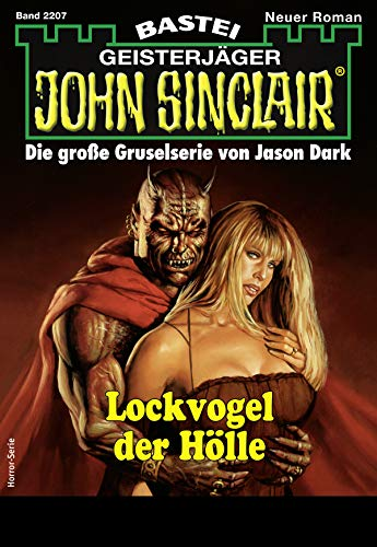 John Sinclair 2207 - Horror-Serie: Lockvogel der Hölle