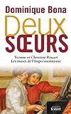 Deux soeurs - Yvonne et Christine Rouart, les muses de l'Impressionnisme (essai français) - Format Kindle - 9782246798118 - 6,49 €
