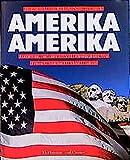 Amerika, Amerika: Das grosse Buch der USA (Ein Merian-Buch) (German Edition)