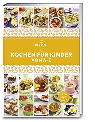Kochen für Kinder von A-Z (A-Z Reihe)
