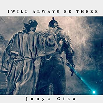 I Will Always Be There (feat. Andre Blaack)