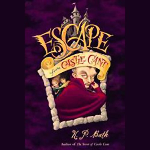 Escape from Castle Cant audiobook cover art