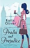 Prada And Prejudice (Dating Mr Darcy Book 1)