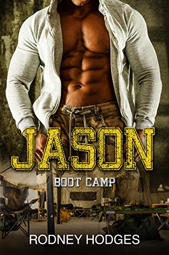 Jason - Boot Camp: Alpha Male Series MM (Gay Alpha Male Series Book 1) (English Edition)