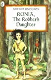Ronia, the Robber's Daughter by Lindgren, Astrid (unknown Edition) [Paperback(1985)]