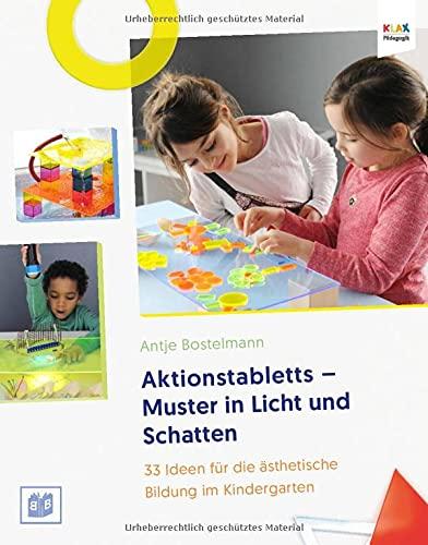 Aktionstabletts - Muster in Licht und Schatten: 33 Ideen für die ästhetische Bildung im Kindergarten