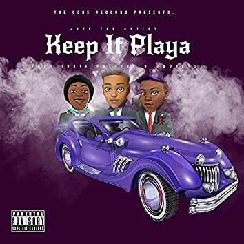 Keep It Playa (feat. India Patrice & JMONEY5K)