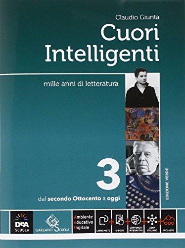 Cuori intelligenti. Ediz. verde. Per le Scuole superiori. Con e-book. Con espansione online (Vol. 3)