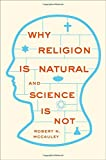 Image of Why Religion is Natural and Science is Not