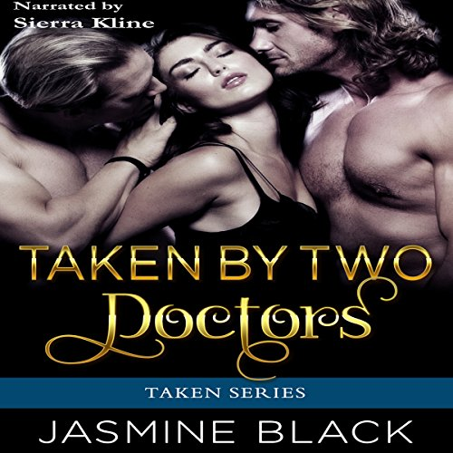 Taken by Two Doctors audiobook cover art