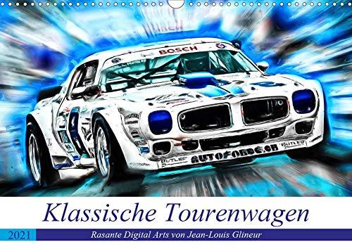 Klassische Tourenwagen - Rasante Digital Arts von Jean-Louis Glineur (Wandkalender 2021 DIN A3 quer): Schnelle Tourenwagen früherer Jahrzehnte (Monatskalender, 14 Seiten )