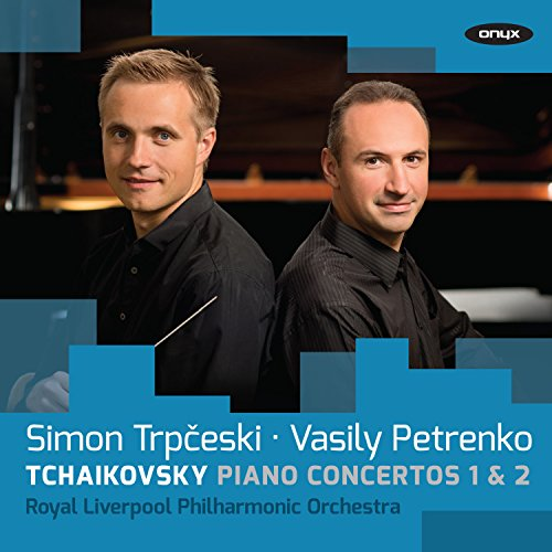 Tschaikowsky: Klavierkonzerte 1 & 2