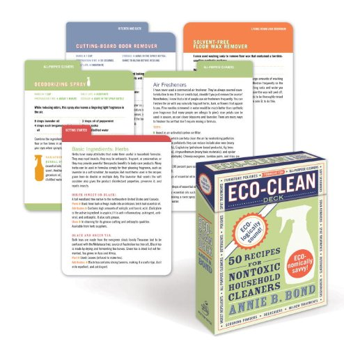 Eco-Clean Deck: 50 Recipes for Non-Toxic Household Cleaners