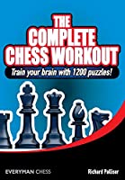 The Complete Chess Workout (Everyman Chess)
