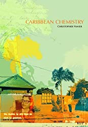 Books Set Around The World: Saint Kitts & Nevis - Caribbean Chemistry: Tales from St. Kitts by Christopher Vanier. For more books that inspire travel visit www.taleway.com. reading challenge 2021, world reading challenge, world books, books around the world, travel inspiration, world travel, novels set around the world, world novels, books and travel, travel reads, travel books, reading list, books to read, books set in different countries, reading challenge ideas