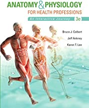 Anatomy & Physiology for Health Professions (3rd Edition) (Anatomy and Physiology for Health Professions)