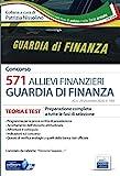 Concorso Allievi Finanzieri Guardia di Finanza: Teoria e test Preparazione completa a tutte le fasi di selezione