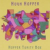Hopper Tunity Box by HUGH HOPPER (2007-05-03)