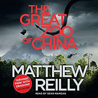The Great Zoo Of China                   By:                                                                                                                                 Matthew Reilly                               Narrated by:                                                                                                                                 Sean Mangan                      Length: 11 hrs and 42 mins     108 ratings     Overall 4.4