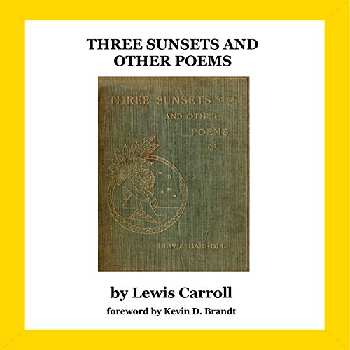 Three Sunsets and Other Poems audiobook cover art