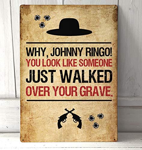 Artylicious Johnny Ringo, Tombstone, Cita de película A4 A4 Placa de Metal para Pared