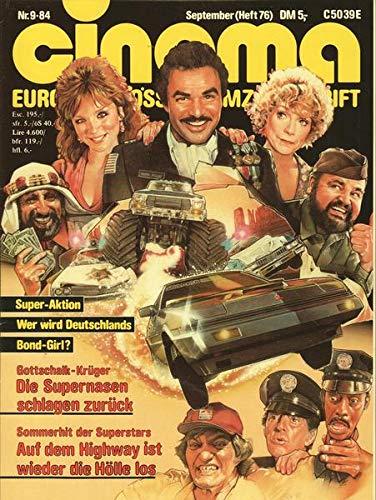 Cinema Nr. 09/1984 Sommerhit der Superstars Auf dem Highway ist wieder die Hölle los