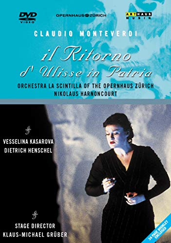 Monteverdi - Il Ritorno d'Ulisse In Patria / Kasarova, Henschel, Kaufmann, Hartelius, Rey, Jankova, Zysset, Mayr, Kallisch, Harnoncourt, Zurich Opera