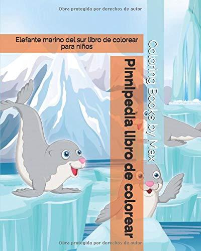 Pinnipedia libro de colorear: Elefante marino del sur libro de colorear para niños