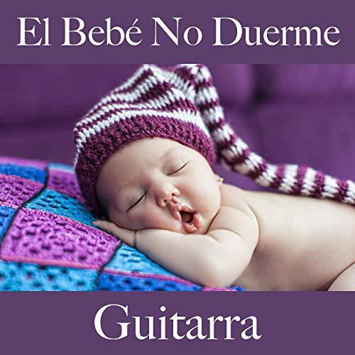 El Bebé No Duerme: Guitarra