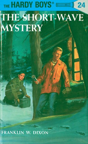 Hardy Boys 24: The Short-Wave Mystery (The Hardy Boys) (English Edition)