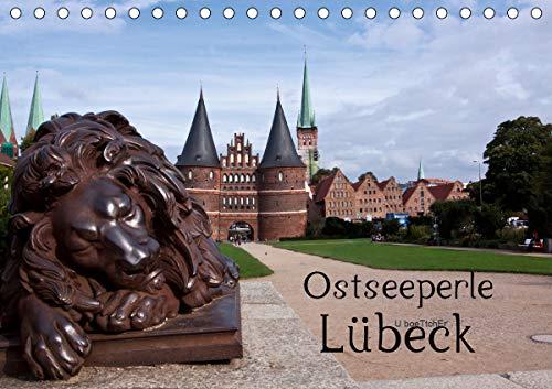 Ostseeperle Lübeck (Tischkalender 2021 DIN A5 quer)