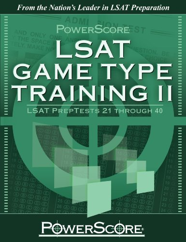 Powerscores Lsat Logic Games Game Type Training Ii Preptests 21 40 Powerscore Test Preparation