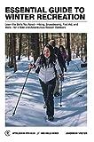 Essential Guide to Winter Recrea...