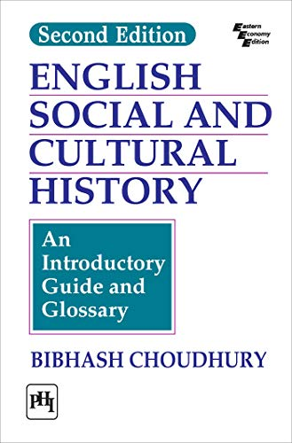 English Social and Cultural History: An Introductory Guide and Glossary