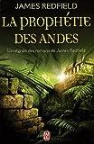 La prophétie des Andes. L'intégrale - La prophétie des Andes ; La dixième prophétie ; Le secret de Shambhala