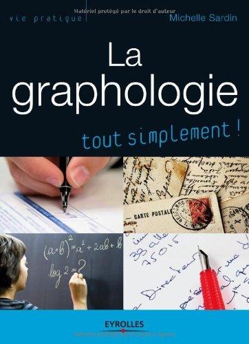 La graphologie (Tout simplement !)