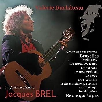 La guitare chante Jacques Brel