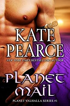 Planet Mail (Planet Valhalla Book 1) by [Kate Pearce]